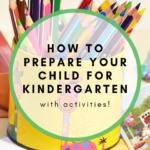 how to prepare your child for kindergarten with activities